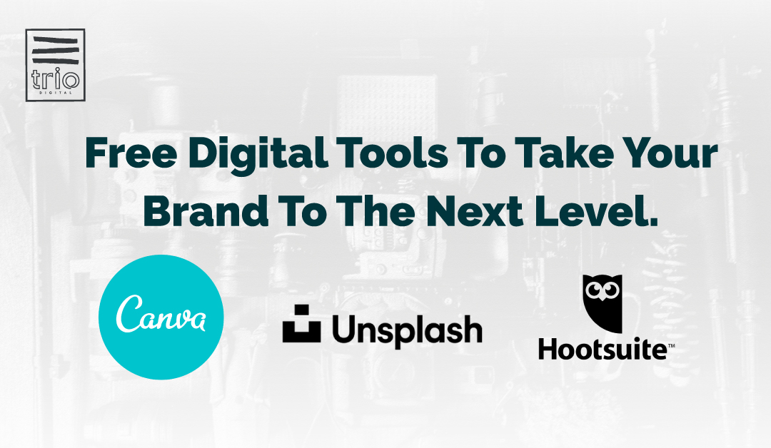 Free Digital Tools To Take Your Brand To The Next Level.