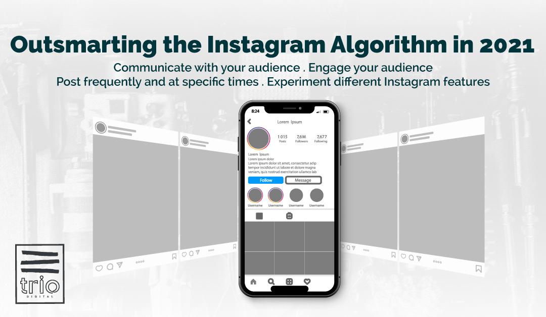 How To Outsmart The Instagram Algorithm